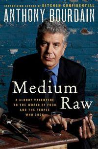 Anthony bourdain medium raw cover