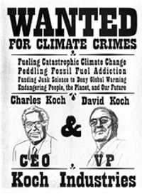 Koch brothers wanted sign