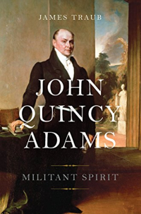John quincy adams militant spirit