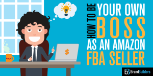 Be-your-own-boss-fba